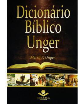 Dicionário Bíblico Unger | Merril F. Unger