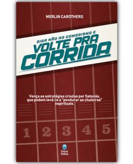 Diga Não ao Comodismo e Volte Pra Corrida | Merlin Carothers