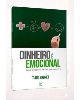Dinheiro é Emocional | Tiago Brunet