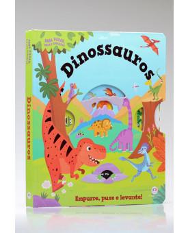 Empurre, puxe e levante | Dinossauros | Ciranda Cultural