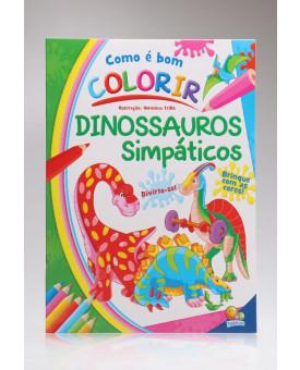 Como é bom Colorir! | Dinossauros Simpáticos | Todolivro