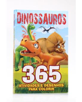 365 Atividades e Desenhos Para Colorir   Dinossauros
