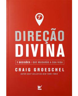 Direção Divina   Craig Groeschel