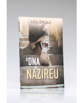 O DNA do Nazireu   Lou Engle