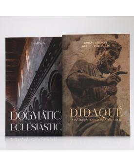 Kit 2 Livros | Dogmática Eclesiástica + Didaqué