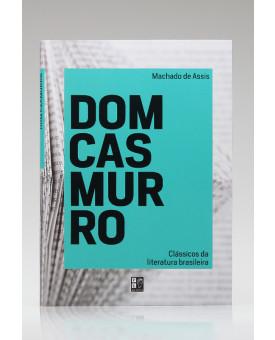 Dom Casmurro | Machado de Assis | Pé da Letra