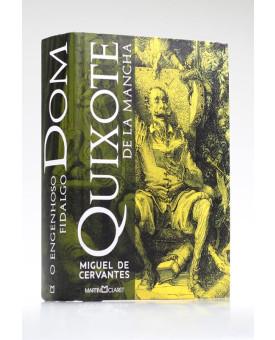 O Engenhoso Fidalgo Dom Quixote de La Mancha | Miguel de Cervantes