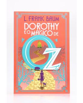 Dorothy e o Mágico de Oz   L. Frank Baum