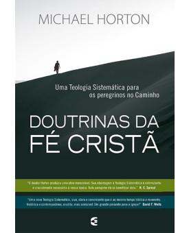 Doutrinas Da Fé Cristã | Michael Horton
