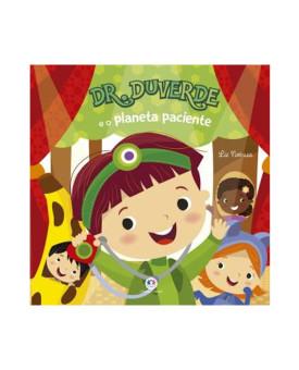 Dr. Duverde e o Planeta Paciente | Ciranda Cultural