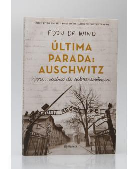 Última Parada: Auschwitz | Eddy de Wind