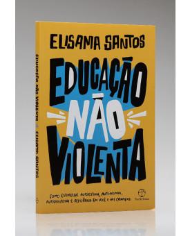 Educação Não Violenta   Elisama Santos