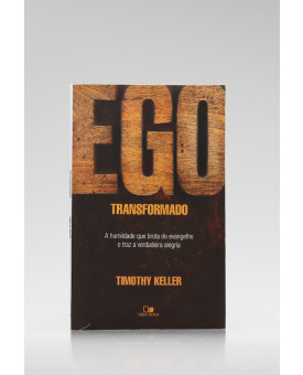 Ego Transformado   Timothy Keller