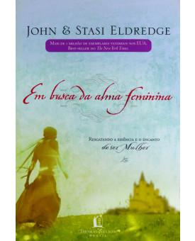 Livro Em Busca da Alma Feminina