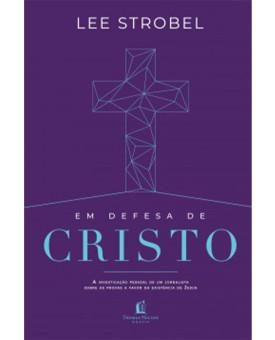 Em Defesa Cristo   Lee Strobel