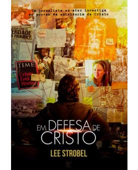Em Defesa de Cristo   Lee Strobel