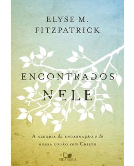 Encontrados Nele   Elyse M. Fitzpatrick