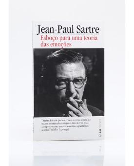 Esboço para uma Teoria das Emoções | Edição de Bolso | Jean-Paul Sartre