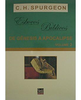 Livro Esboços Bíblicos de Gênesis à Apocalipse Vol. 2