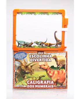 Série Escolinha Divertida   Dinossauros   Caligrafia dos Numerais