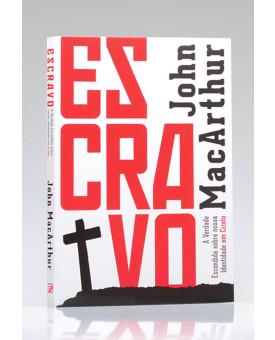 Livro Escravo | John MacArthur