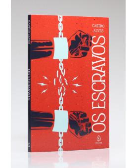 Os Escravos | Castro Alves
