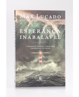 Esperança Inabalável | Max Lucado