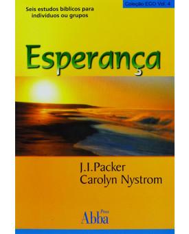 Livro Esperança | J. I. Packer Carolyn Nystrom