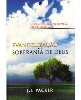 Evangelização e a Soberania de Deus | J. I. Packer