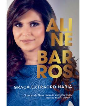 Graça Extraordinária | Aline Barros