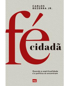 Fé Cidadã | Carlos Bezerra Jr.