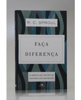 Faça Diferença | R. C. Sproul