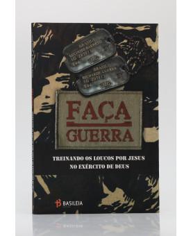 Faça Guerra | Lucinho Barreto e Richarde Guerra
