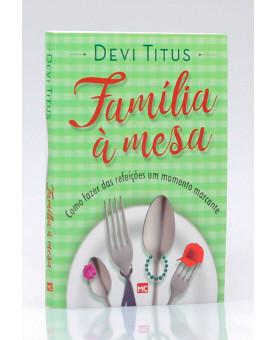 Família à Mesa | Edição de Bolso | Devi Titus
