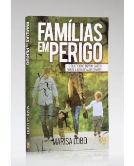 Família em Perigo | Marisa Lobo