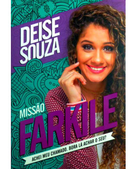 Livro Missão Farkile | Deise Souza