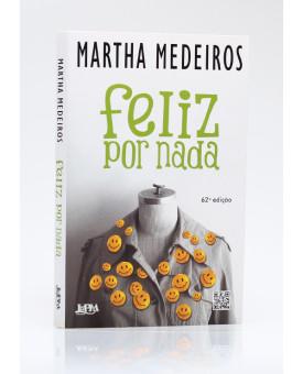 Feliz Por Nada | Martha Medeiros