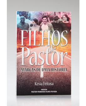 Filhos de Pastor | Késia Feitosa