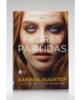 Flores Partidas | Karin Slaughter