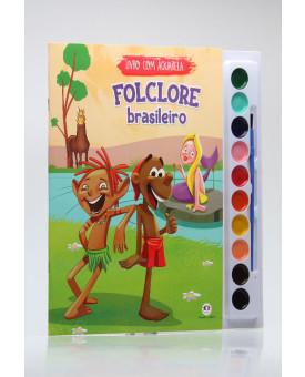 Livro com Aquarela | Folclore Brasileiro | Ciranda Cultural