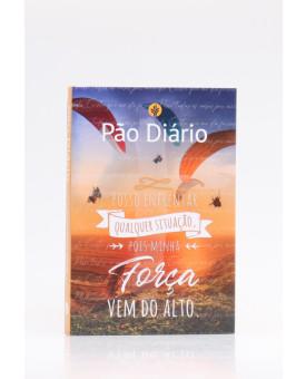 Pão Diário   Vol.25   Força Vem do Alto