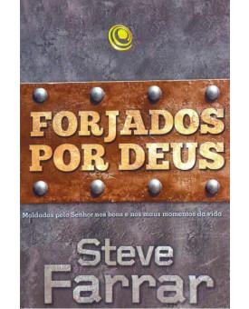 Forjados por Deus | Steve Farrar