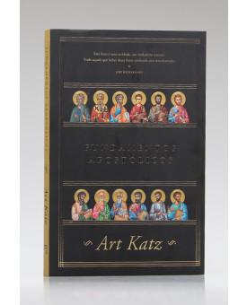 Fundamentos Apostólicos | Art Katz
