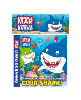 Livro de Banho   Fundo de Mar   Club Shark!