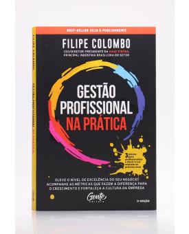 Gestão Profissional na Prática   Filipe Colombo