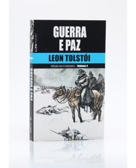 Guerra e Paz | Vol. 4 | Edição de Bolso | Leon Tolstói