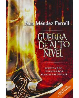 Guerra em Alto Nível | Ana Méndez Ferrell