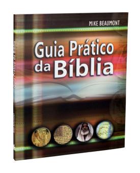 Guia Prático da Bíblia | Mike Beaumont