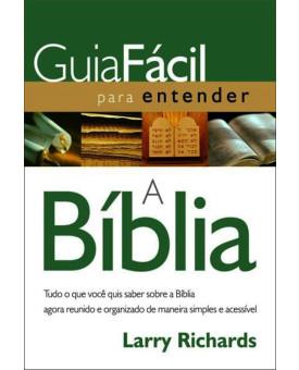 Guia Fácil para Entender a Bíblia | Larry Richards