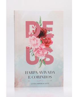 Harpa Avivada e Corinhos   Brochura   Letra Hipergigante   Deus